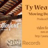 Ty Weatherford - Moving Down The Road