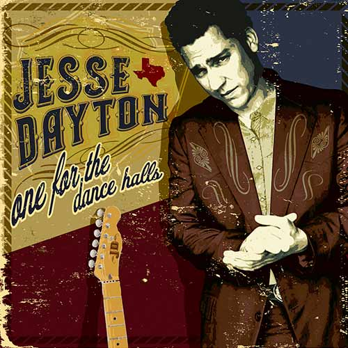 One For The Dance Halls - Jesse Dayton