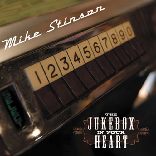 The Jukebox In Your Heart - Mike Stinson